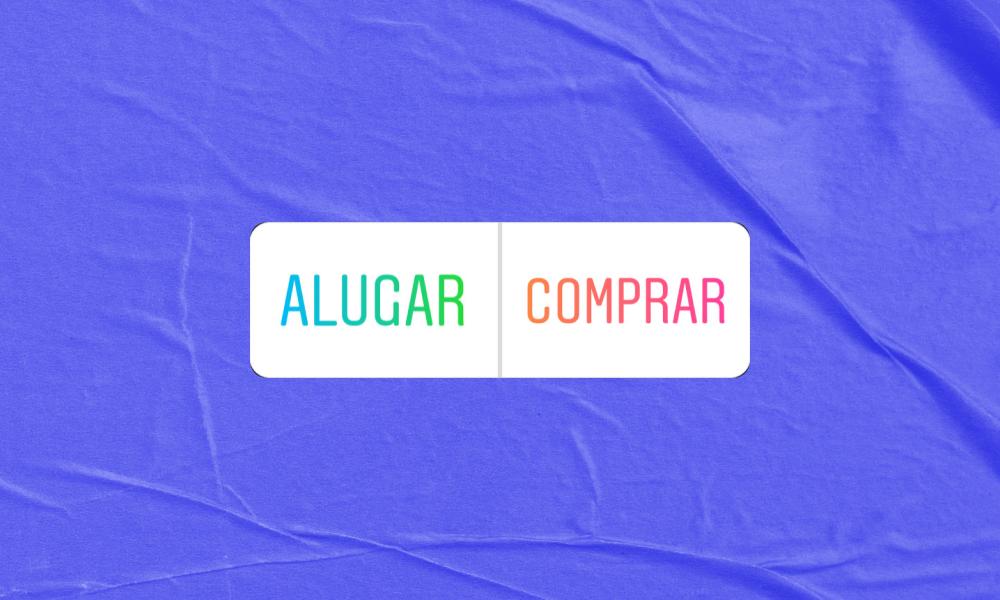 Alugar ou Comprar: Qual é Melhor?